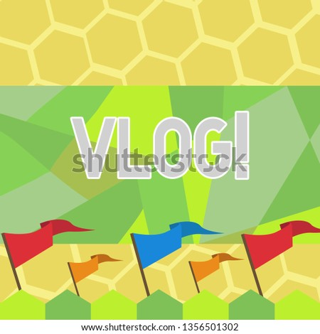Text sign showing Vlog. Conceptual photo Entertaining multimedia self broadcasting news reporting stories Blank Solid Colorful Pennant Streamer Flag on Stick Mounted on Picket Fence.