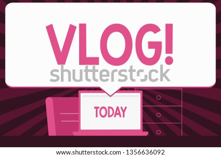 Text sign showing Vlog. Conceptual photo Entertaining multimedia self broadcasting news reporting stories Blank Huge Speech Bubble Pointing to White Laptop Screen in Workspace Idea.