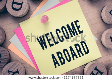 Free photos welcome aboard avopix text sign showing welcome aboard conceptual photo expression of greetings to a person whose arrived m4hsunfo