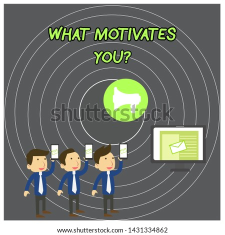 Text sign showing What Motivates Youquestion. Conceptual photo know reasons why you want to wake up each morning SMS Email Marketing Media Audience Attraction Personal Computer Loudspeaker.
