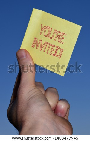Text sign showing You Re Invited. Conceptual photo make a polite friendly request to someone go somewhere. #1403477945