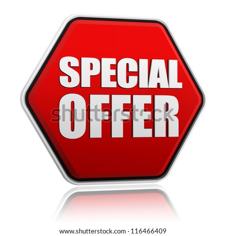 text special offer in 3d red hexagon banner like button, business concept