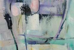 Texture painting. Abstract art background. Acrylic  on canvas. Rough brushstrokes of paint.