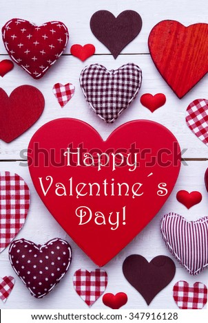 Texture With Many Red Fabric Hearts On White Wooden Background. Retro Or Vintage Style. English Text Happy Valentines Day. Vertical Image. Romantic Decoration For Valentines Day #347916128