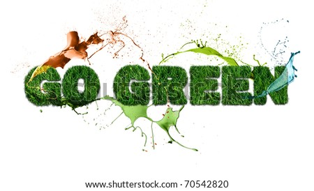 Textured go green sign over white. Multicolored liquid splashes composition..