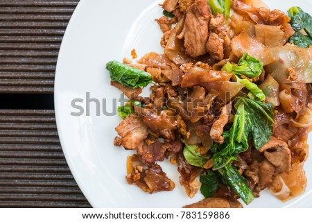 Thai food-Stir fried Noodle with sweet soy sauce (Pad See Ew)