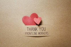 Thank You Frontline Workers message with handmade small paper hearts
