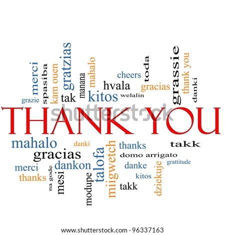 Thank You Word Cloud Concept with great terms in different languages such as merci, mahalo, danke, gracias, kitos and more.