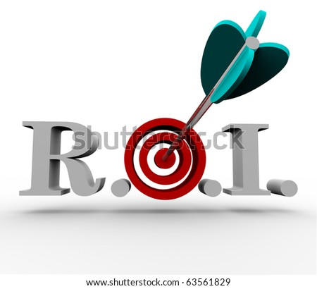 The acronym ROI, meaning Return on Investment, with an arrow hitting a bulls eye in the middle