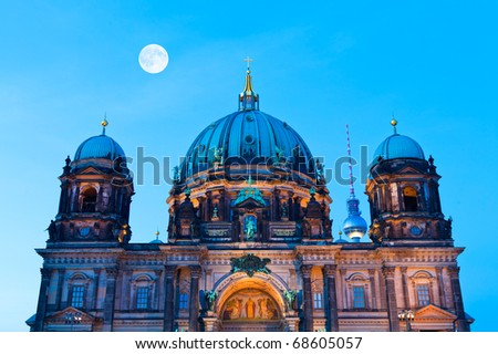The Berlin Cathedral and the TV-Tower