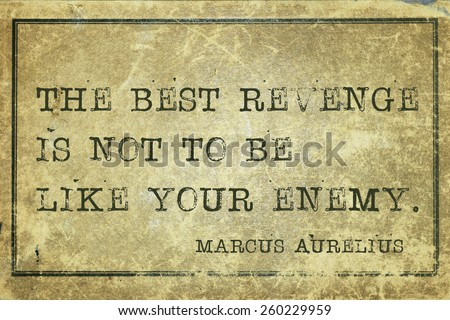 how to get revenge on your enemy