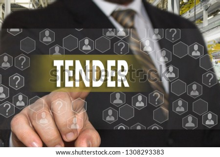 The businessman chooses TENDER on the touch screen with a futuristic background .The concept  TENDER.