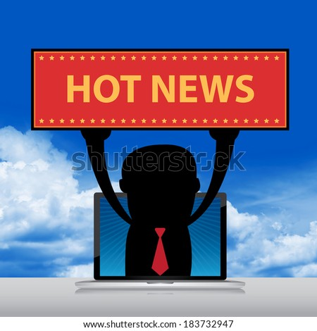 The Businessman Raise Hot News Banner Through Computer Laptop Screen in Realistic Blue Sky Background