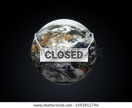 The Earth is closed, messages 3d Illustration, save planet concept, Protect the Globe is sick,  business company around the world are closed knockdown during an outbreak of the COVID-19 virus. Stock photo ©