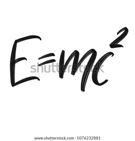 The famous formula of E=mc2 challigraphy. Formula expressing the equivalence of mass and energy.