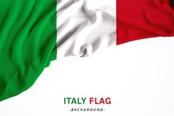 The flag of Italy or Italian. Fabric flag on white background. Horizon flag for several concept ; business,political,financial and symbolizing in any occasional ; National day,sport,travel,holiday