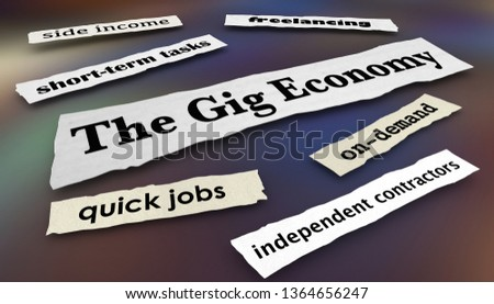 The Gig Economy Quick Jobs Independent Workers News Headlines 3d Illustration