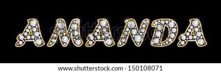 The Girl Female Name AMANDA Made Of A Shiny Diamonds Style Font Brilliant Gem