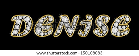 The Girl Female Name Denise Made Of A Shiny Diamonds