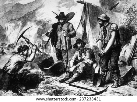 The Gold Rush, gold miners in California, 1849.