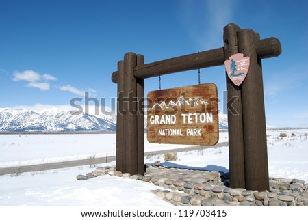 The Grand Tetons / Welcome to the Tetons