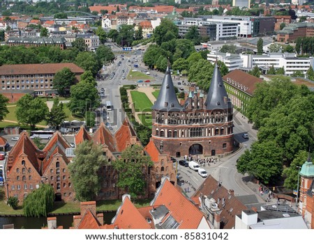 The Holsten Gate in Luebeck. View from above.
