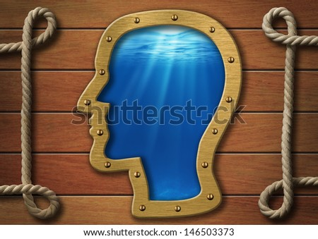 The inner world concept. Head porthole on wooden wall and sea or ocean deep behind it.