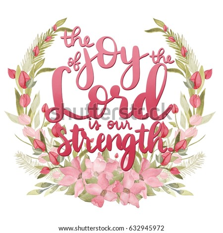 The Joy of the Lord typography bible verse with floral wreath