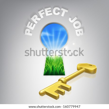 The key to perfect job or career human resources concept of an idyllic sunrise over green fields seen through a keyhole with a golden key and perfect job sign over it.
