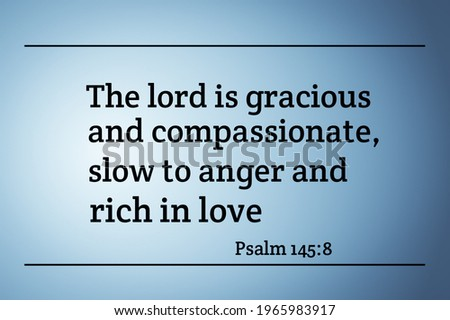 The lord is gracious and compassionate slow to anger and rich in love bible verse with light blue color background Stock fotó ©