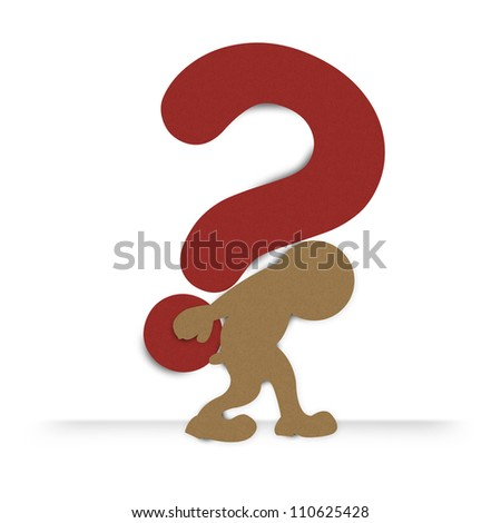 The Man With Heavy Question Mark on His Back Made From Recycle Paper For Business Concept for Question Isolate on White Background - stock photo