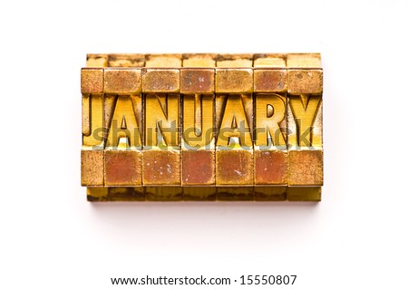 "The Month ""January"" done in letterpress type. Part of a calendar series."