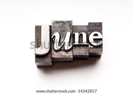 "The month of ""June"" done in letterpress type on a white paper background. Part of a calendar series."