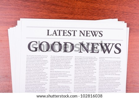 The newspaper LATEST NEWS with the headline GOOD NEWS