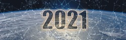 The number 2021 in space against the background of the planet earth. Year of high technologies and space development. Elements furnished by NASA