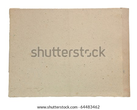 The Old brown paper on white background