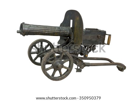 The old legendary weapon that was used in a coup in 1917, In 1873, American inventor Hiram Stevens Maxim has created the first prototype of automatic weapons - machine gun Maxim #350950379