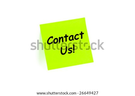 "The phrase ""Contact Us!"" on a post-it note isolated in white"