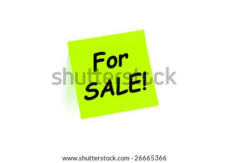"The phrase ""For SALE!"" on a post-it note isolated in white"