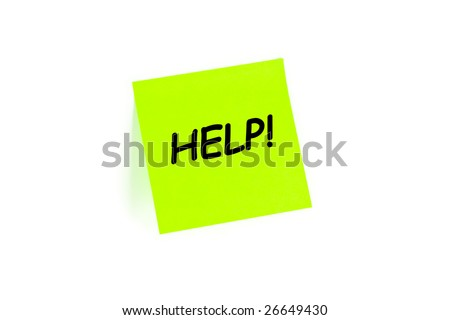 "The phrase ""HELP!"" on a post-it note isolated in white"