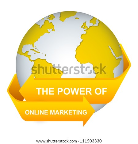 The Power of Online Marketing Concept With Yellow Globe and Label Isolate on White Background
