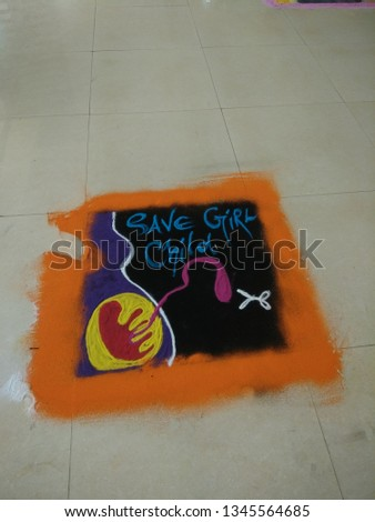 The rangoli is about Save girl child topic, it  has been the focus of attention of everyone all over the India in order to improve the overall social and economic status of women.