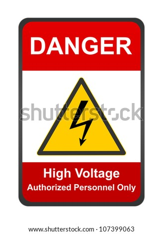 The Red High Voltage Authorized Personnel Only Sign Isolated on White Background