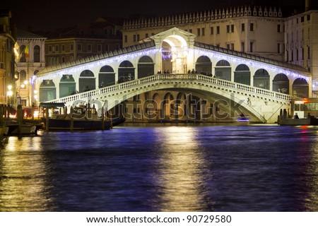 The Rialto Bridge at Night, Venice. Italy