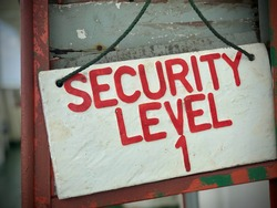 The sign board of the SECURITY LEVEL 1 on the tanker. This sign indicates the level of security on the ship based on the ISPS Code