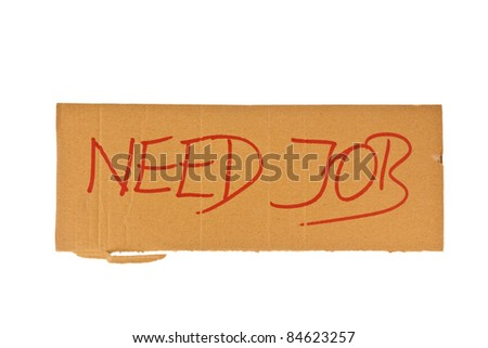 the sign of a homeless man out of cardboard. isolated on white background