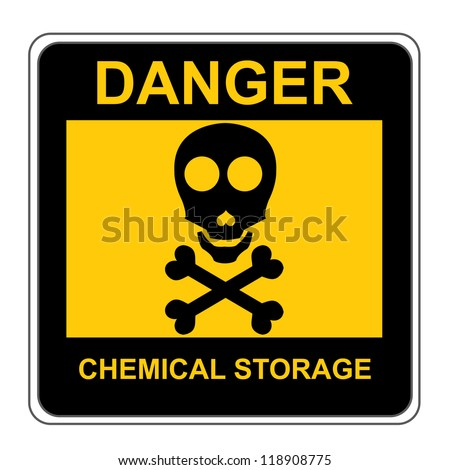 The Square Black and Yellow Danger Chemical Storage Sign Isolated on White Background