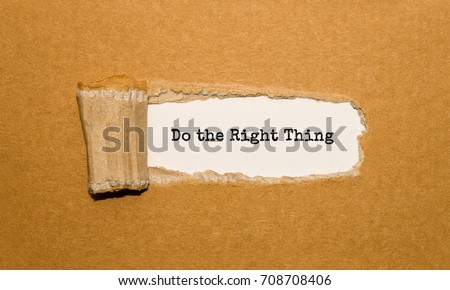 The text Do the Right Thing appearing behind torn brown paper #708708406