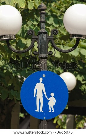 The traffic sign - the pedestrian zone.