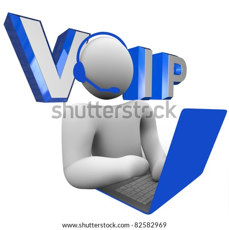 The word acronym VOIP or V.O.I.P. illustrated behind a person talking to someone via his laptop computer on the internet using the latest communication technology